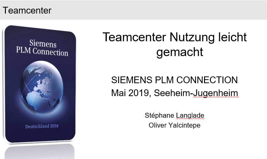 PLM Connection Germany 2019: Simplify Teamcenter usage and improve usability